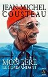 Mon père le commandant par Cousteau