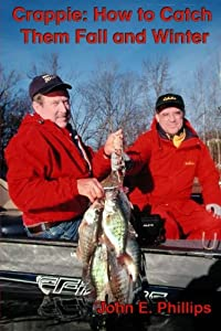 Crappie: How to Catch Them Fall and Winter