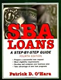 img - for SBA Loans: A Step-by-Step Guide by Patrick D. O'Hara (2002-05-03) book / textbook / text book