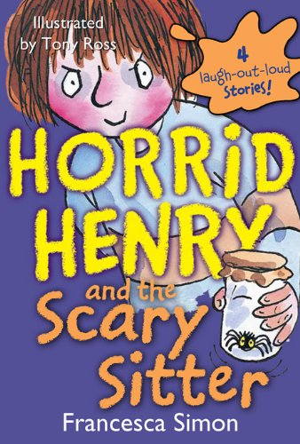 (Horrid Henry and the Scary)