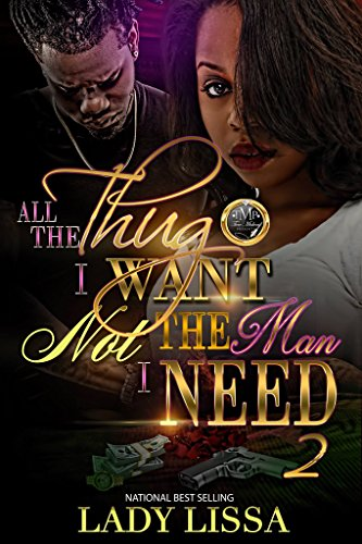 Search : All the Thug I Want: Not the Man I Need 2