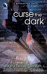 Curse the Dark (A Retrievers Novel Book 2)