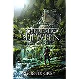 The Realm Between: The Curse: A LitRPG Saga (Book 1)