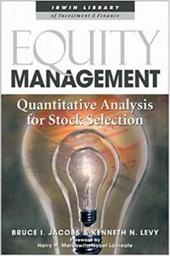 Equity Management: Quantitative Analysis For Stock Selection