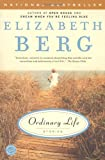 Ordinary Life, Elizabeth Berg, 0812968131