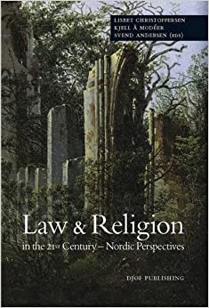 Law and Religion in the 21st Century - Nordic Perspectives (2010-08-16)