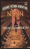 Dread Companion, A. Norton, 0449243214