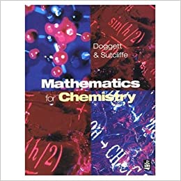 Mathematics for Chemistry: Essential Maths for Students