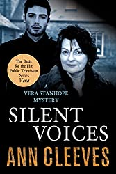 Silent Voices: A Vera Stanhope Mystery (Vera Stanhope series Book 4)