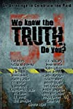img - for We Know the Truth, Do You? book / textbook / text book