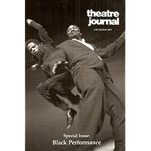 Theatre Journal: Black Performance - December 2005, Volume 57, Number 4