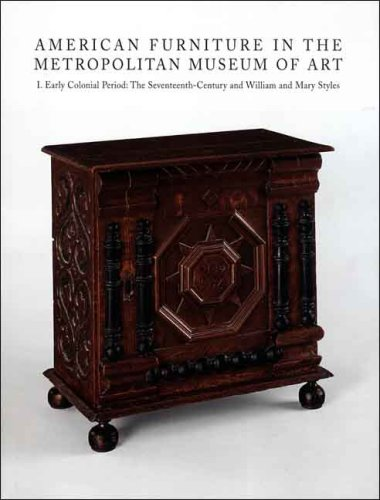 Safford Collection (American Furniture in The Metropolitan Museum of Art: I. Early Colonial Period: The Seventeenth-Century and William and Mary Styles)