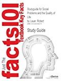 Studyguide for Social Problems and the Quality of Life by Robert Lauer, ISBN 9780078026867, Cram101 Incorporated, 1490268278