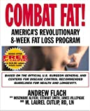 img - for Combat Fat!: America's Revolutionary 8-Week Fat-Loss Program book / textbook / text book
