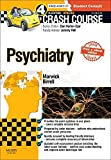Crash Course Psychiatry Updated Print E-Book Edition, 4e by Katie FM Marwick MA Hons MBChB Hons (2015-03-06)