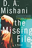 The Missing File, D. A. Mishani, 0062195379