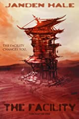 The Facility (Everwind Subchapter Book 1) Kindle Edition