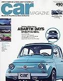car MAGAZINE (カーマガジン) 2019年7月号 Vol.493