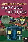 Mary Ann in Autumn: A Tales of the City Novel