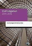 Civil Litigation 2015-2016 (Blackstone Legal Practice Course Guide)