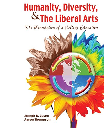Humanity, Diversity, and the Liberal Arts: Foundation of...