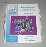 img - for Learning-Focused Mathematics K-8: Interlocking Pieces of a Model book / textbook / text book