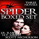 The Spider Trilogy Audiobook by H.T. Night, J.R. Rain, Scott Nicholson Narrated by Bob Dunsworth
