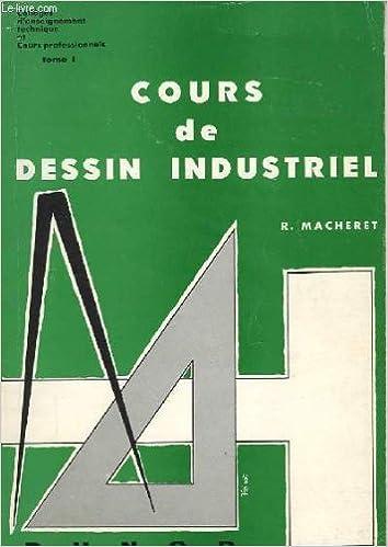 Pdf Ebook Telecharger La Recherche Cours De Dessin Industriel Tome