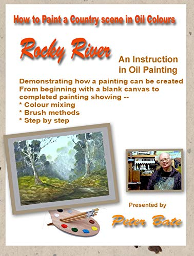 How to Paint a Country Scene in Oil Colours - Rocky River