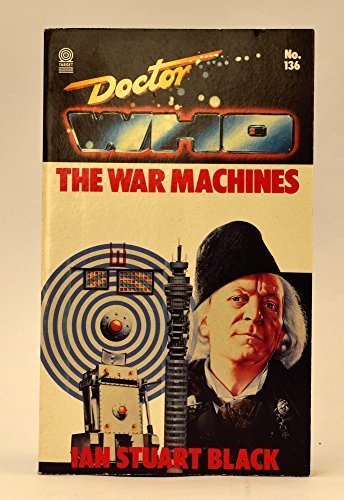 Black 02 Machine - Doctor Who-War Machines (Dr. Who Library, No. 136) by Ian Stuart Black (1989-02-16)