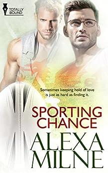 Sporting Chance by [Milne, Alexa]