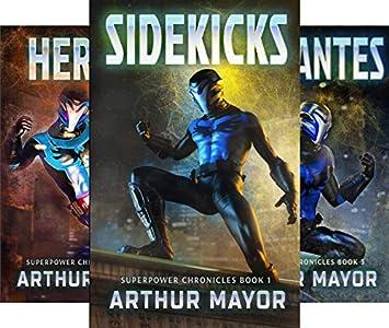Amazon com: Sidekicks: Superpower Chronicles Books 1 eBook