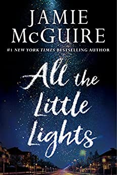 All the Little Lights by [McGuire, Jamie]