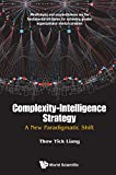 img - for Complexity-Intelligence Strategy: A New Paradigmatic Shift book / textbook / text book