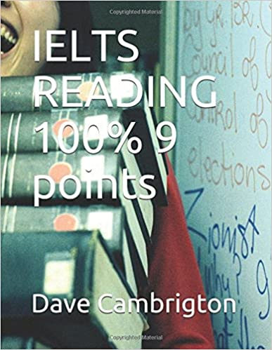 Ielts reading 100 9 points dr dave cambrigton 9781499166903 ielts reading 100 9 points dr dave cambrigton 9781499166903 amazon books ccuart Images