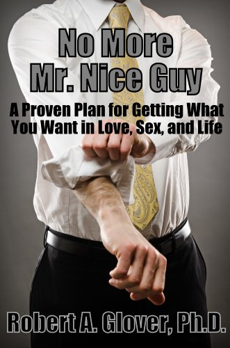 No More Mr. Nice Guy (Stop Being Nice And Start Being Real)