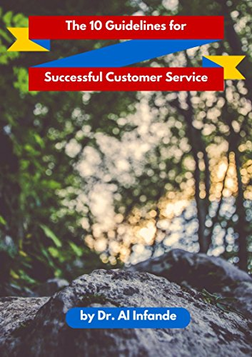 THE 10 GUIDELINES FOR SUCCESSFUL SERVICE