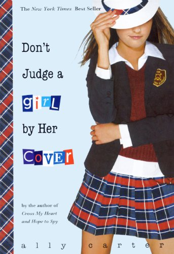 Don't Judge A Girl By Her Cover (Turtleback School & Library Binding Edition) (Gallagher Girls)