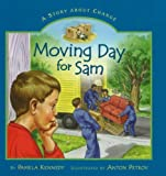 Moving Day for Sam, Pamela Kennedy, 0824955587