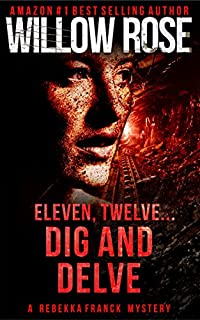 Eleven, Twelve... Dig And Delve by Willow Rose ebook deal