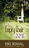 The Empty Chair, Mike Boxhall, 1846247063