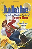 img - for Dead Men's Bones: The Air Adventure Stories of Lester Dent book / textbook / text book