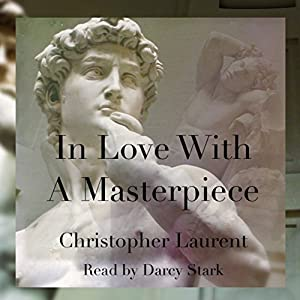 In Love with a Masterpiece Audiobook
