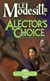 Alector's Choice (Corean Chronicles, Book 4)