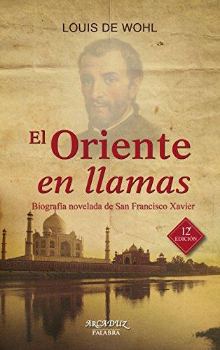 Descargar Libro El Oriente En Llamas De Louis Louis De Wohl