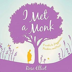I Met a Monk Audiobook
