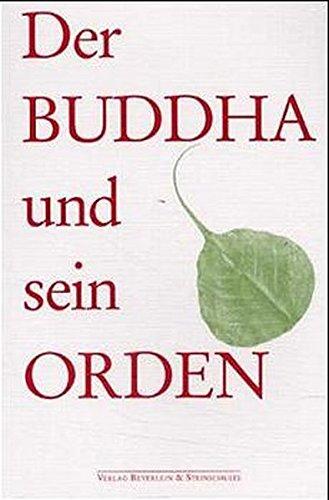 Der Buddha und sein Orden