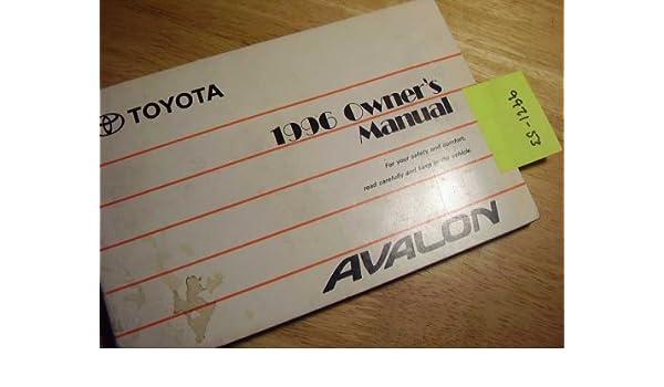 1996 toyota avalon owners manual toyota amazon com books rh amazon com 1997 Toyota Avalon 1995 Toyota Avalon
