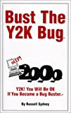 Bust the Y2K Bug, Russell Sydney, 0967030803