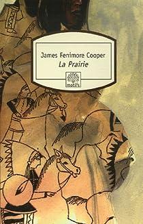 La Prairie par Cooper